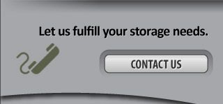 Let us fulfill your storage needs. - Contact us
